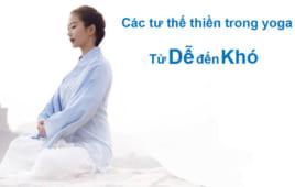 Mách bạn các tư thế thiền trong yoga từ dễ đến khó