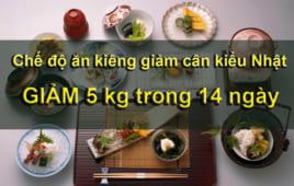Chế độ ăn kiêng giảm cân kiểu Nhật, giúp giảm 5kg trong 14 ngày