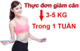 Thực đơn giảm cân trong 1 tuần giúp bạn giảm nhanh 3 – 5kg
