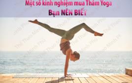 Một số kinh nghiệm mua Thảm Yoga mà bạn nên biết